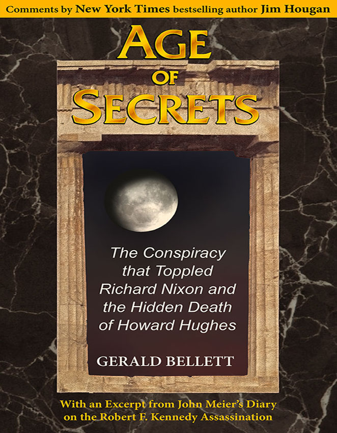 The book cover of Age of Secrets The Conspiracy that Toppled Richard Nixon and the Hidden Death of Howard Hughes, the story of John Meier