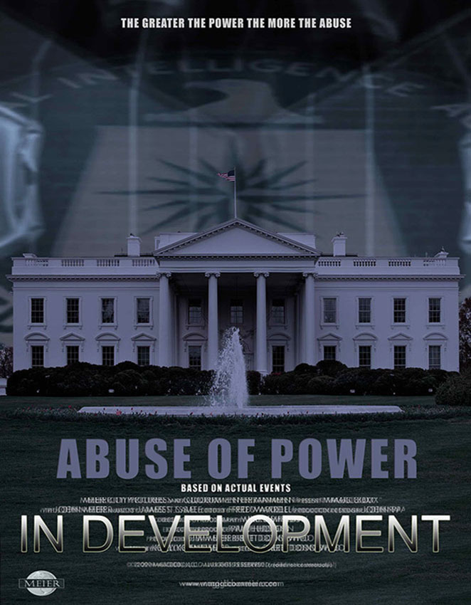 Abuse of Power film poster, a movie about John Meier, Howard Hughes, Richard Nixon, Watergate and the CIA