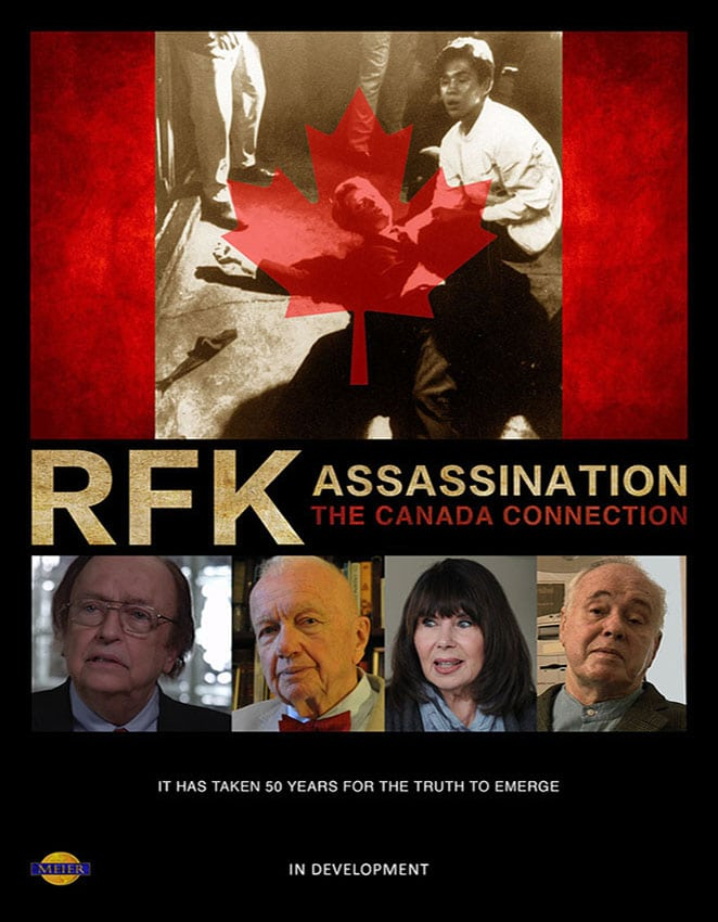 RFK Assassination The Canada Connection Documentary Poster about the assassination of Robert F. Kennedy and includes an interview with top Howard Hughes aide John Meier